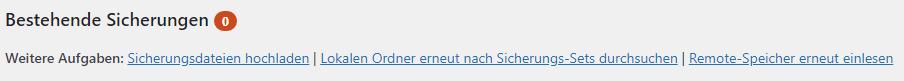 Ein Screenshot, der die UpdraftPlus-Optionen 'Sicherungsdateien hochladen', 'Lokalen Ordner erneut nach Sicherungs-Sets durchsuchen' und 'Remotespeicher erneut einlesen' zeigt.