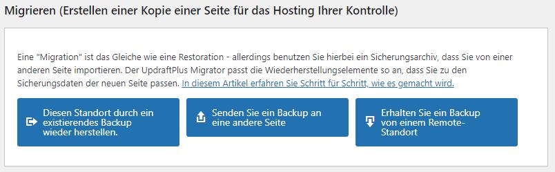 Ein Screenshot der Wiederherstellungsoptionen. Man sieht drei Buttons: Diesen Standort durch ein existierendes Backup wiederherstellen, Senden Sie ein Backup an eine andere Seite, Erhalten Sie ein Backup von einem Remote-Standort.